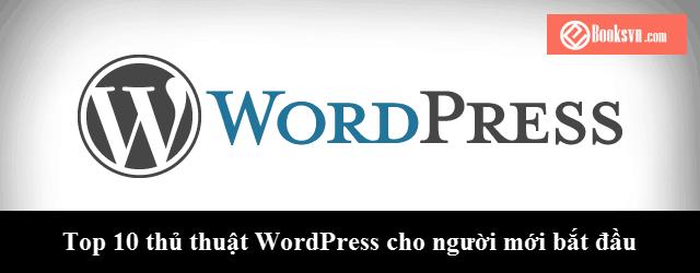 top-10-thu-thuat-wordpress-cho-nguoi-moi-bat-dau