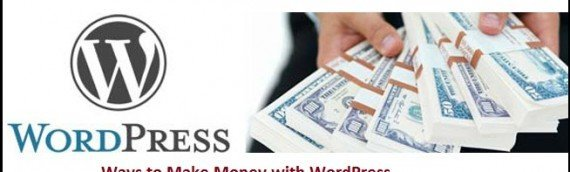make-money-with-wordpress-570x172
