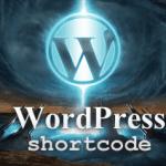 Làm thế nào để tạo Shortcodes trong WordPress?