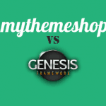 Genesis Framework và MyThemeShop, ai hơn ai?