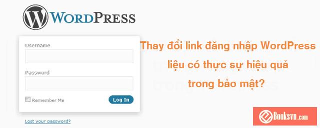 thay-doi-link-dang-nhap-trong-wordpress-lieu-co-thuc-su-tot