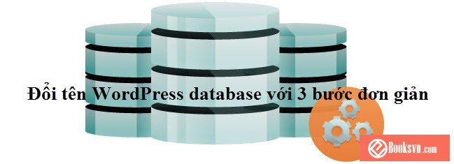 doi-ten-database-wordpress-voi-3-buoc-don-gian