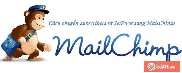 cach-chuyen-subscriber-tu-jetpack-sang-mailchimp-va-mandrill
