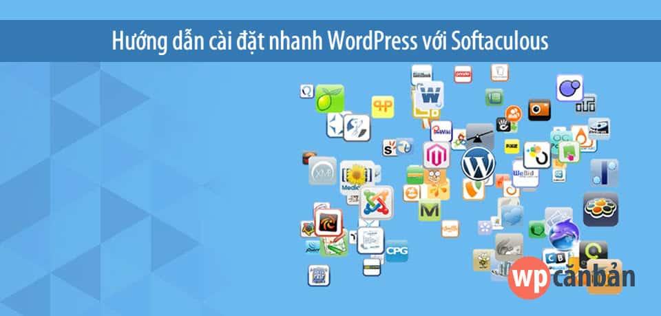 huong-dan-cai-dat-nhanh-wordpress-voi-softaculous
