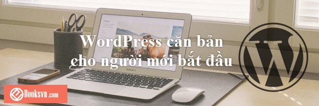 serie-wordpress-can-ban-cho-nguoi-moi-bat-dau