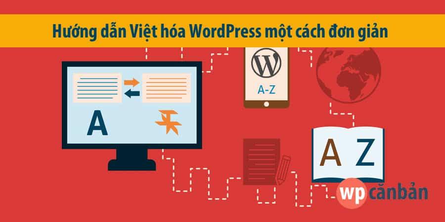 huong-dan-chi-tiet-cach-viet-hoa-wordpress