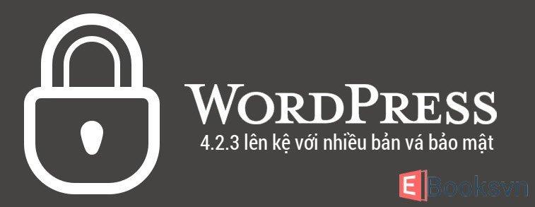wordpress-4-2-3-len-ke-voi-nhieu-ban-va-bao-mat