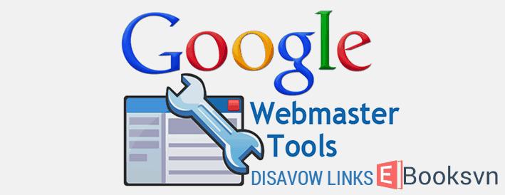huong-dan-tu-choi-lien-ket-trong-google-webmaster