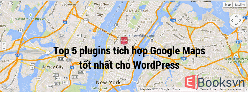 top-5-plugins-tich-hop-google-maps-tot-nhat-cho-wordpress