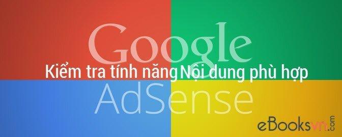 kiem-tra-tinh-nang-noi-dung-phu-hop-trong-google-adsense