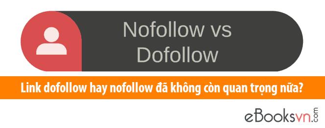 link-dofollow-hay-nofollow-da-khong-con-quan-trong-nua