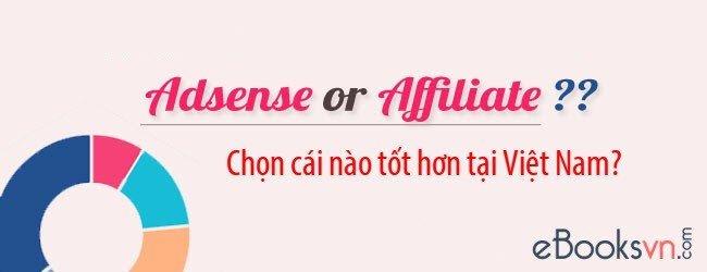 nen-chon-google-adsense-hay-tiep-thi-lien-ket