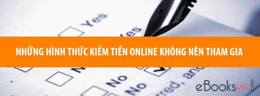 nhung-hinh-thuc-kiem-tien-online-khong-nen-tham-gia