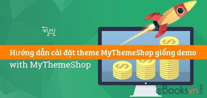huong-dan-cai-dat-theme-mythemeshop-giong-demo
