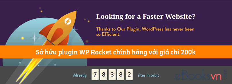so-huu-plugin-wp-rocket-chinh-hang-voi-gia-chi-200k