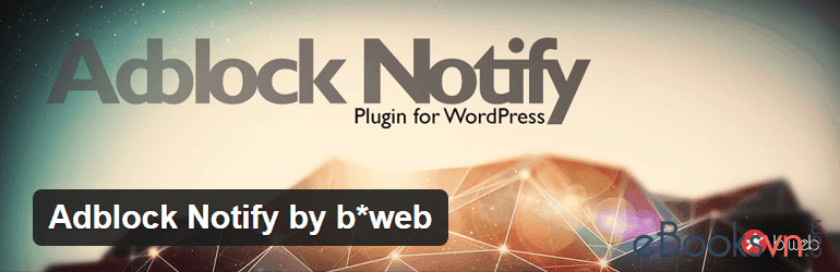 adblock-notify-by-bweb-wordpress-plugin