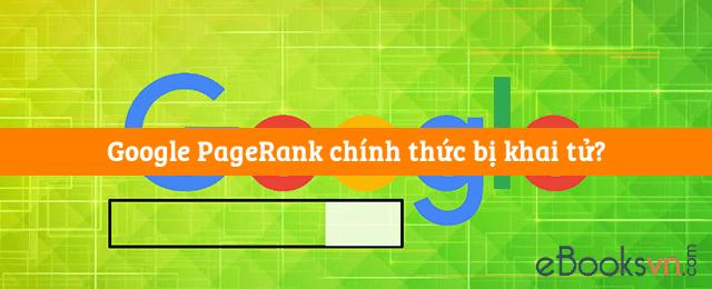 google-pagerank-chinh-thuc-bi-khai-tu