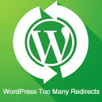 Khắc phục lỗi Too Many Redirects trong WordPress