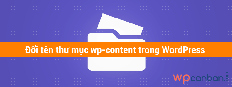 doi-ten-thu-muc-wp-content-trong-wordpress