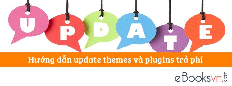 huong-dan-update-themes-va-plugins-tra-phi
