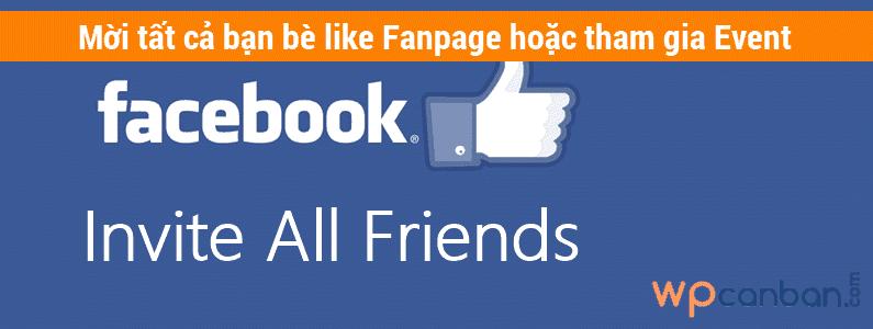 moi-tat-ca-ban-be-like-fanpage-hoac-tham-gia-event-tren-facebook