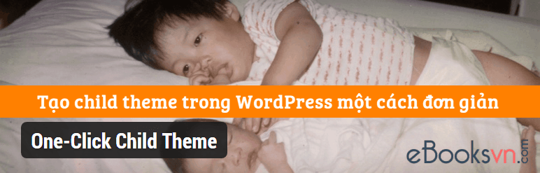 tao-child-theme-trong-wordpress-mot-cach-de-dang