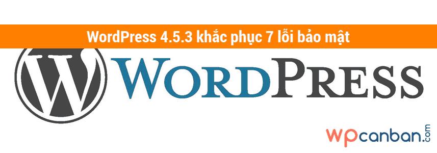 wordpress-4-5-3-khac-pluc-7-loi-bao-mat