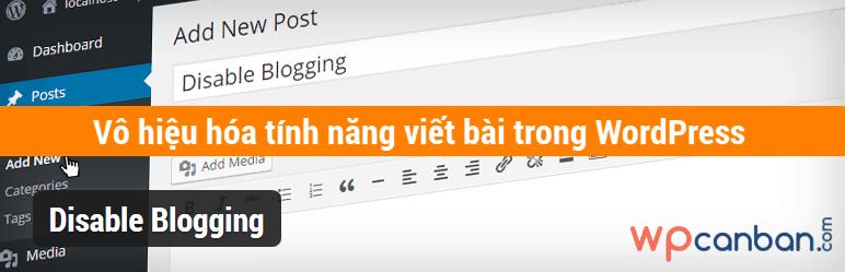 vo-hieu-hoa-tinh-nang-viet-bai-trong-wordpress