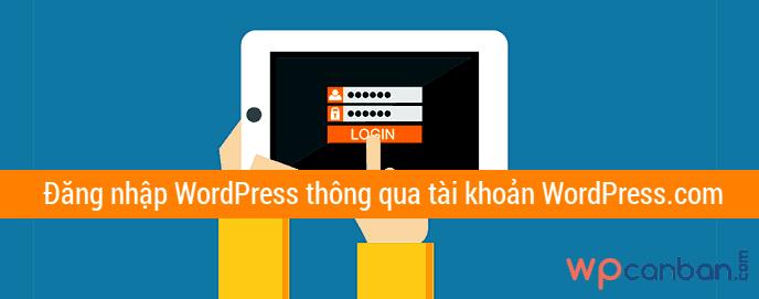 dang-nhap-wordpress-thong-qua-tai-khoan-wordpress-com