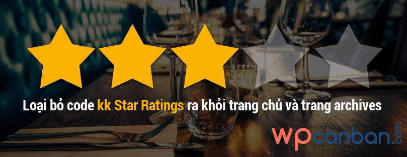 loai-bo-code-kk-star-ratings-ra-khoi-trang-chu-wordpress