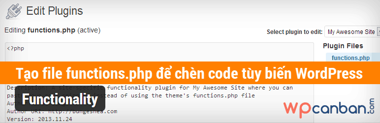 tao-file-functions-php-de-chen-code-tuy-bien-wordpress