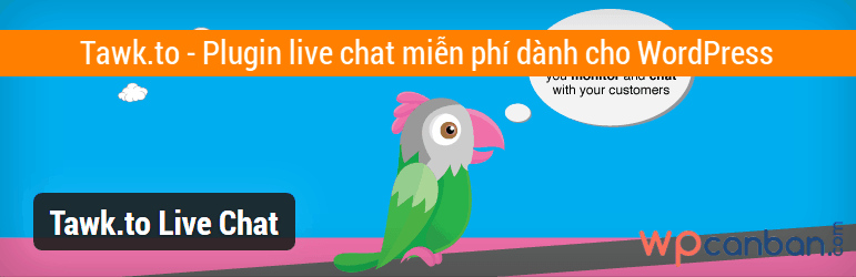tawk-to-plugin-live-chat-mien-phi-danh-cho-wordpress