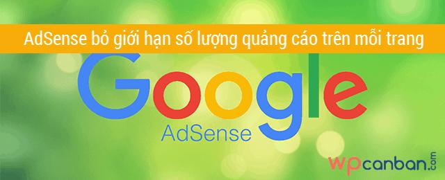 google-adsense-bo-gioi-han-so-luong-quang-cao-tren-moi-trang