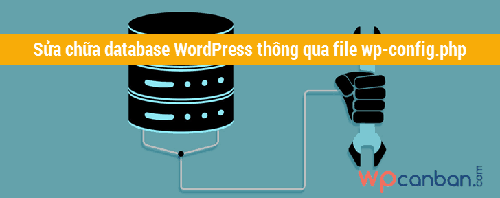 sua-chua-database-wordpress-bang-file-wp-config-php