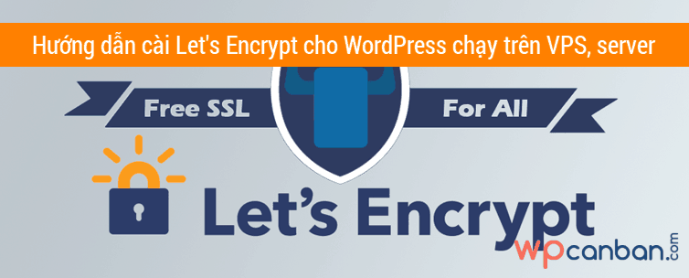 cai-lets-encrypt-cho-wordpress-chay-tren-vps-server-apache