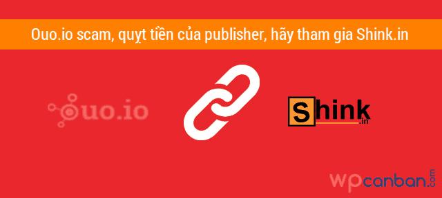 ouo-io-scam-hay-chuyen-qua-rut-gon-link-kiem-tien-voi-shink-in