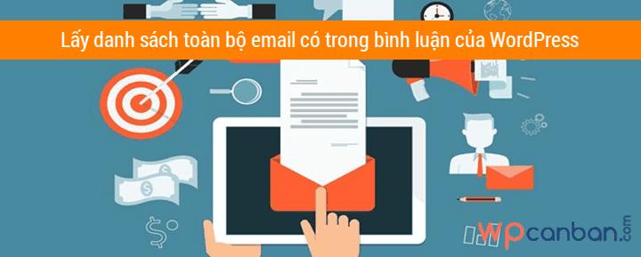 lay-danh-sach-toan-bo-email-co-trong-binh-luan-cua-wordpress