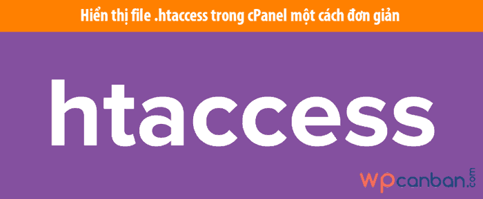 hien-thi-file-htaccess-trong-cpanel-hosting