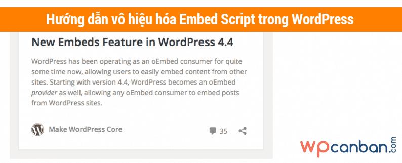 huong-dan-vo-hieu-hoa-embed-script-trong-wordpress
