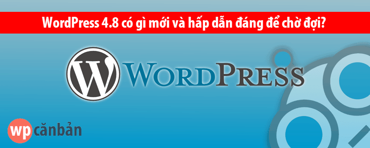 wordpress-4-8-co-gi-moi