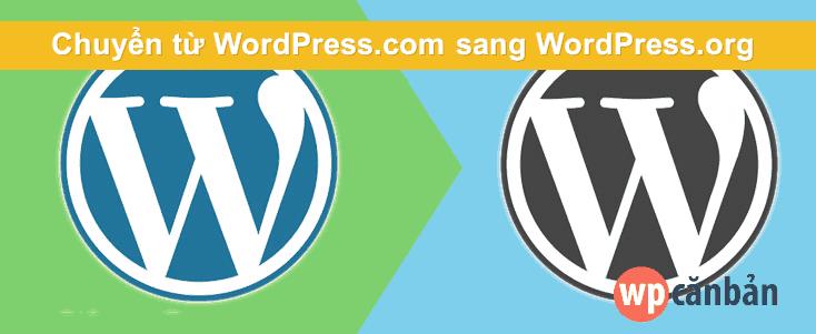 chuyen-tu-wordpress-com-sang-wordpress-org-mot-cach-don-gian