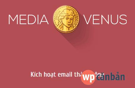 kich-hoat-tai-khoan-mediavenus-com-thanh-cong