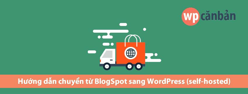 chuyen-tu-blogspot-sang-wordpress-mot-cach-nhanh-chong