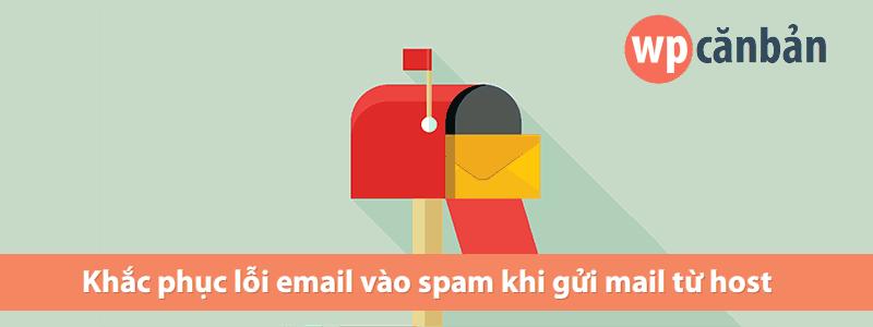 khac-phuc-loi-email-vao-spam-khi-gui-mail-tu-host
