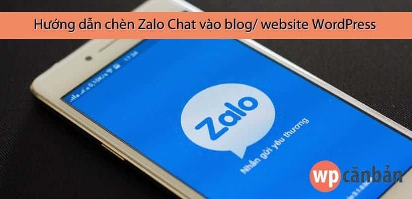 huong-dan-chen-zalo-chat-vao-blog-website-wordpress
