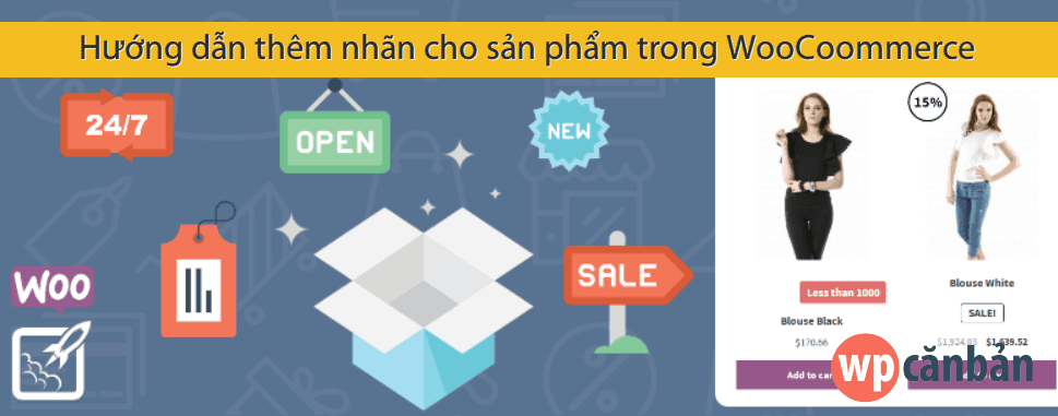 huong-dan-them-nhan-cho-san-pham-trong-woocommerce