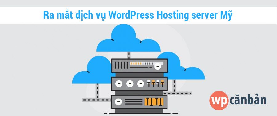 ra-mat-dich-vu-wordpress-hosting-server-my