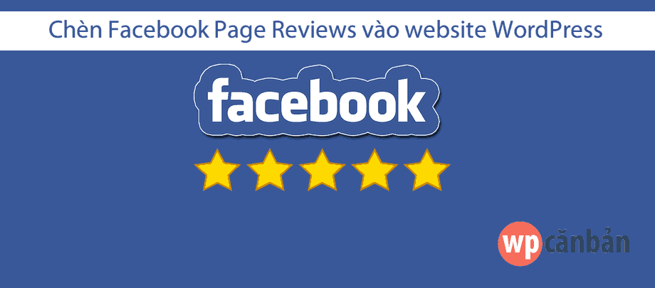chen-facebook-page-reviews-vao-website-wordpress