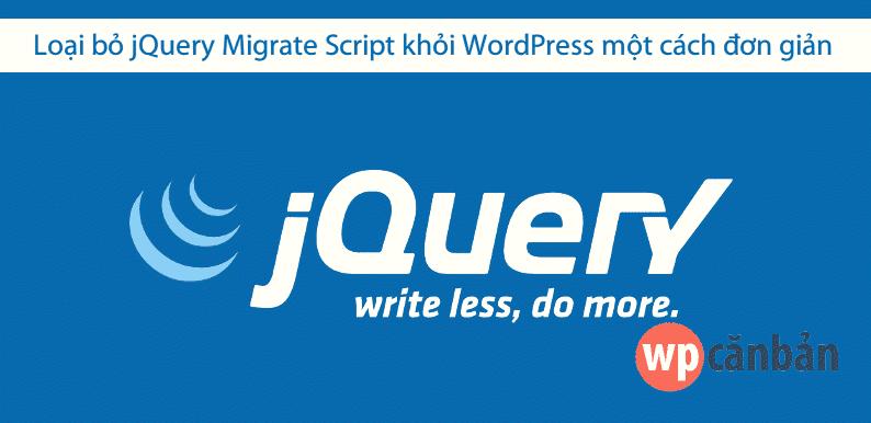 loai-bo-jquery-migrate-script-khoi-wordpress