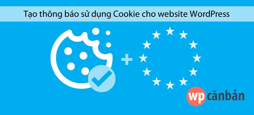 tao-thong-bao-su-dung-cookie-cho-website-wordpress